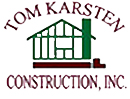 Tom Karsten Construction Inc